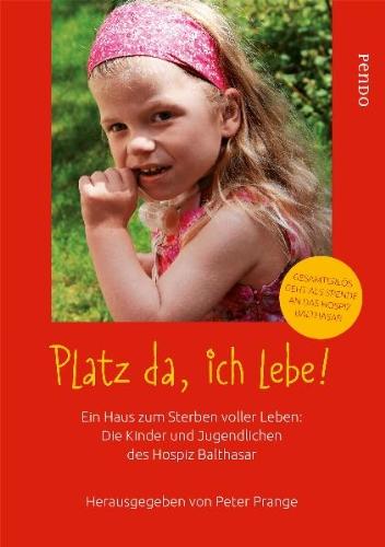 Platz da, ich lebe von Peter Prange ISBN 9783866123168